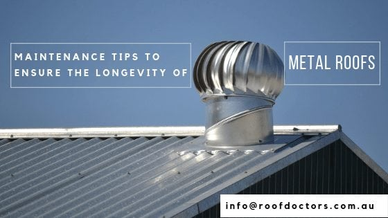 Maintenance Tips To Ensure The Longevity Of Metal Roofs