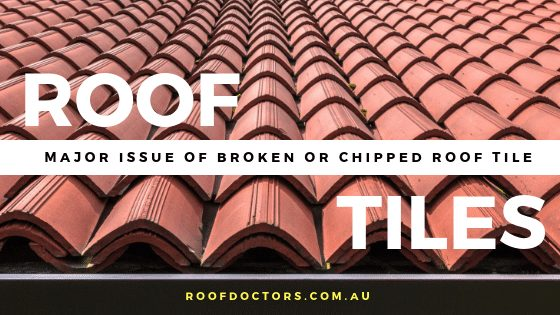 The Major Issue Of Broken Or Chipped Roof Tiles For Homeowners