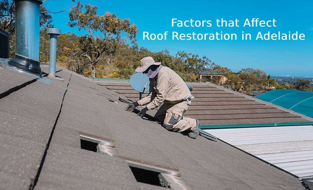 Factors that Affect the Cost of a Roof Restoration